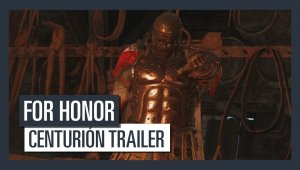 For Honor -  Centurión tráiler