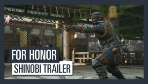 For Honor - Shinobi Tráiler