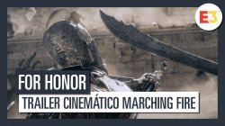 For Honor-| Tráiler cinemático Marching Fire