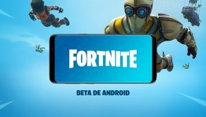 Fortnite - Tráiler de la beta en Android