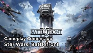 Gameplay comentado de Star Wars: Battlefront - Versión beta