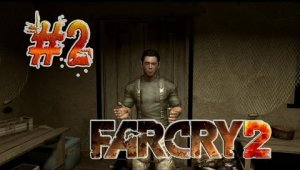 Guia FAR CRY 2 | Ep.2