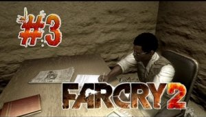 Guia FAR CRY 2 | Ep.3