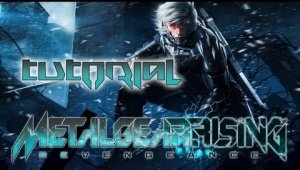 Guia Metal Gear Rising Revengeance | Tutorial