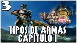Guía Monster Hunter 3 Ultimate - Capítulo 3