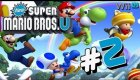 Guia New Super Mario Bros U - Episodio #2