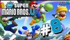 Guia New Super Mario Bros U - Episodio #8