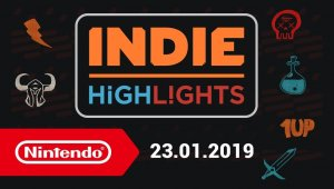 Indie Highlights - 23-01-2019 (Nintendo Switch)