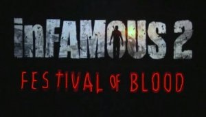Infamous 2 - Festival of Blood Trailer - Gamescom 2011