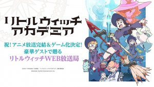 Little Witch Academia: Chamber of Time - Emisión en directo #1