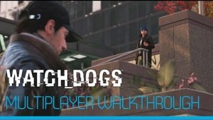 Nueve minutos con el multijugador de Watch Dogs
