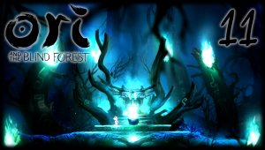 Ori and the Blind Forest | Capítulo 11