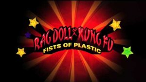 Rag Doll Kung Fu Fist Of Plastic Trailer