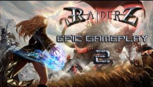 RaiderZ Multiplayer Online [ Gamelay Epic 2]