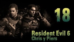 RE6 - Campaña coop. Chris y Piers - Cap 5.3