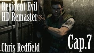 Resident Evil HD Remaster - Chris Redfield | Capítulo 7