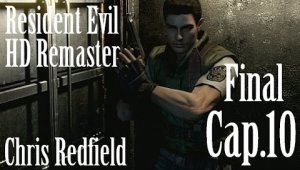 Resident Evil HD Remaster - Chris Redfield | Capítulo Final