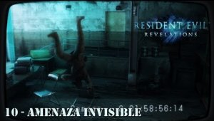 Resident Evil Revelations - Cap.10 Amenaza invisible