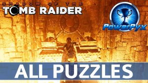 Shadow of the Tomb Raider - Puzzles