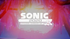 Sonic 2020 Launch Trailer - Episode Shadow of Water