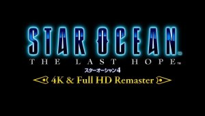 Star Ocean: The Last Hope 4K & Full HD Remaster - Tráiler de presentación