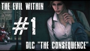 The Evil Within: The Consequence | Capítulo 1