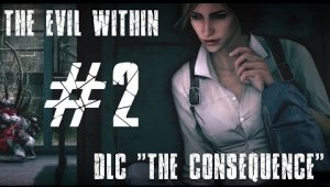 The Evil Within: The Consequence | Capítulo 2