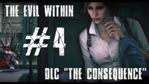 The Evil Within: The Consequence | Capítulo 4