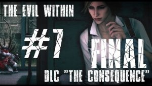 The Evil Within: The Consequence | Capítulo 7