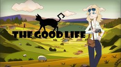The Good Life - PAX West Trailer