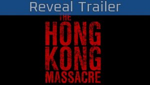 The Hong Kong Massacre - Tráiler de anuncio