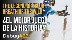 The Legend of Zelda: Breath of the Wild - ¿el mejor videojuego de la historia? Debug #22