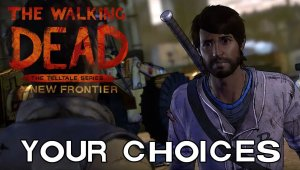 The Walking Dead: A New Frontier - Decisiones