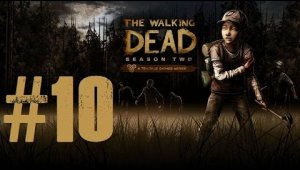 The Walking Dead - Temporada 2 | Capitulo 10