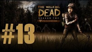 The Walking Dead - Temporada 2 | Capitulo 13