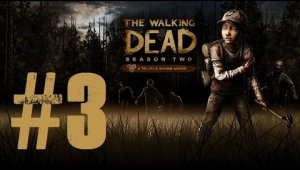 The Walking Dead - Temporada 2 | Capítulo 3