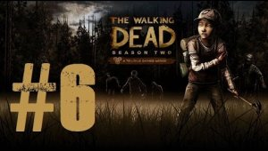 The Walking Dead - Temporada 2 | Capítulo 6