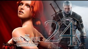 The Witcher 2 Assassins of Kings   Capítulo 24