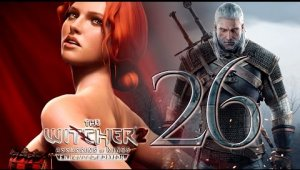 The Witcher 2 Assassins of Kings   Capítulo 26