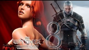The Witcher 2 Assassins of Kings   Capítulo 8