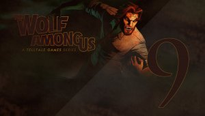 The Wolf Among Us | Capítulo 9