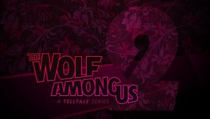 The Wolf Among Us: Season Two - Teaser