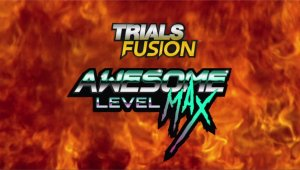 Tráiler de Trials Fusion: Awesome Level MAX en el E3