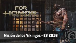 Ubisoft ofrece un extenso gameplay de For Honor, la misión de los Vikingos