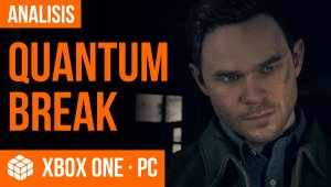 Vídeo análisis Quantum Break para Xbox One y PC
