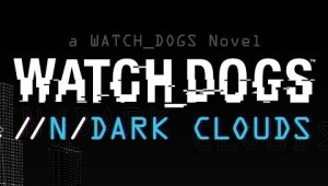 Watch Dogs recibirá una novela